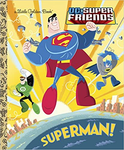 Superman! (DC Super Friends) (Little Golden Book)