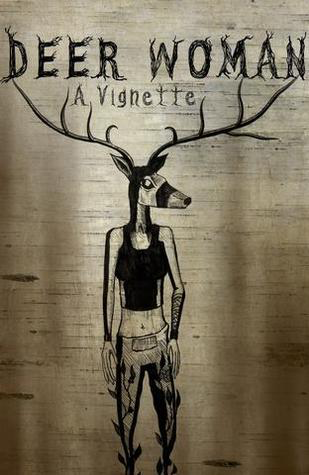 Deer Woman: A Vignette