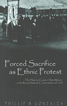 Forced Sacrifice As Ethnic Protest