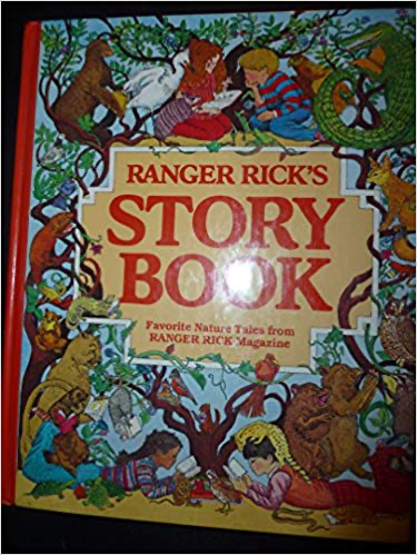 Ranger Rick's Storybook: Favorite Nature Tales from Ranger Rick Magazine