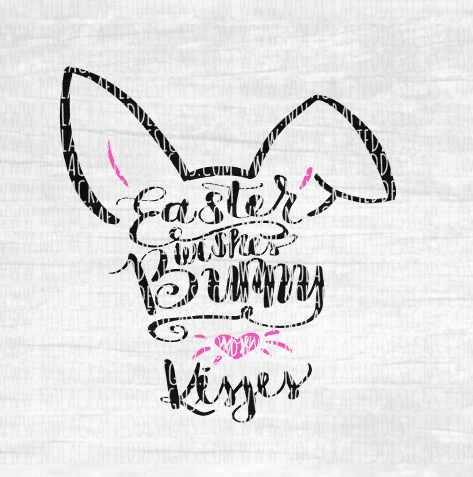 Easter Wishes Bunny Nose Kisses Svg Cut File Nola Crafted Designs