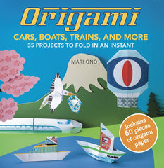 Origami Cars, Boats, Trains and More