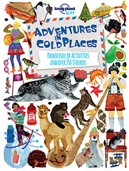 Lonely Planet Kids: Adventures In Cold Places