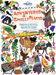 Lonely Planet Kids: Adventures In Smelly Places