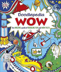Doodlepedia: Wow - An Amazing World of Doodling Fun and Wow Facts