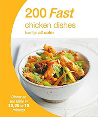 200 Fast Chicken Dishes (Hamlyn All Color)