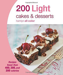 200 Light Cakes & Desserts (Hamlyn All Color)