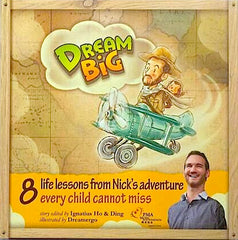 Dream Big: 8 Adventure Stories Of Nick V