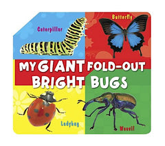 My Giant Fold-Out: Bright Bugs