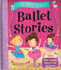 5 Minute Tales: Ballet Stories