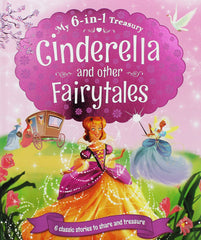 My 6-in-1 Treasury: Cinderlla and other Fairytales