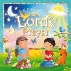 A First Book of The Lord's Prayer