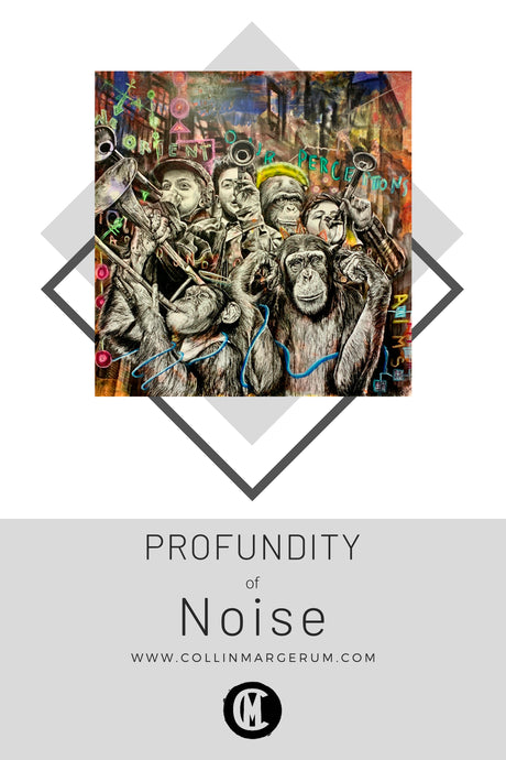 Profundity of Noise