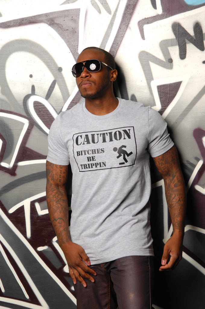 Caution ... Bitches Be Trippin Tee - Simple Stature