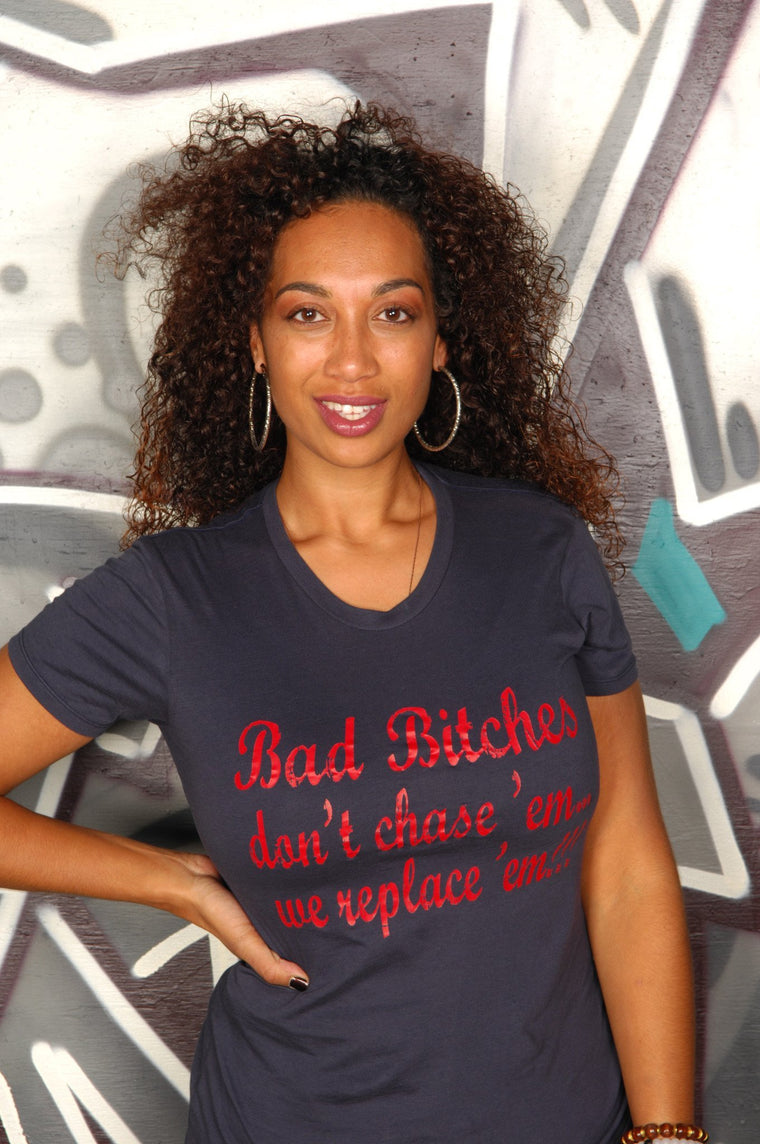 Bad Bitches... Tee - Simple Stature