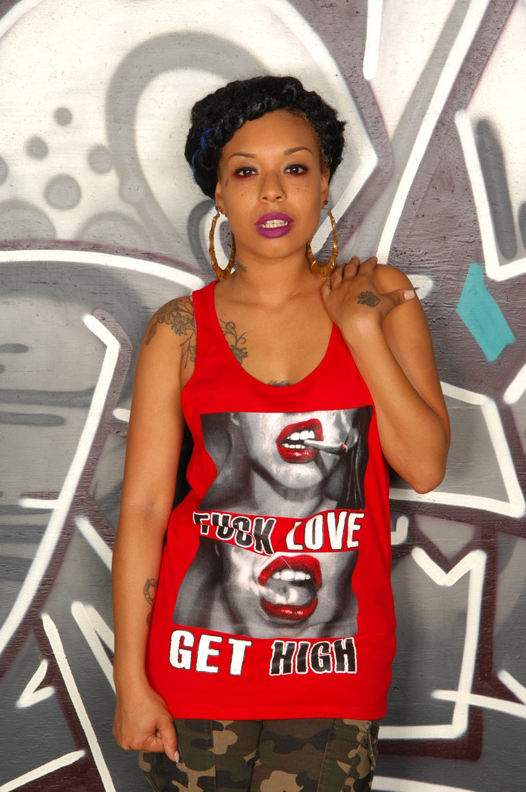 Fuck Love ... Get High Tank - Simple Stature