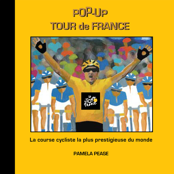 FRENCH LANGUAGE EDITION: POP-UP TOUR DE FRANCE COVER IMAGE