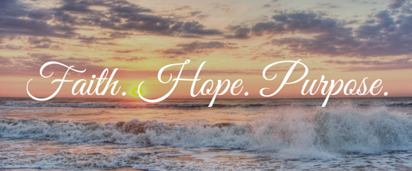 Faith. Hope. Purpose