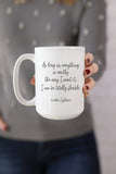 I Can Be Totally Flexible Mug
