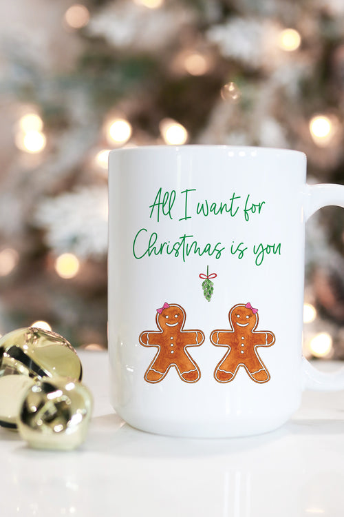 All I Want For Christmas Is You Mug - Female Couple