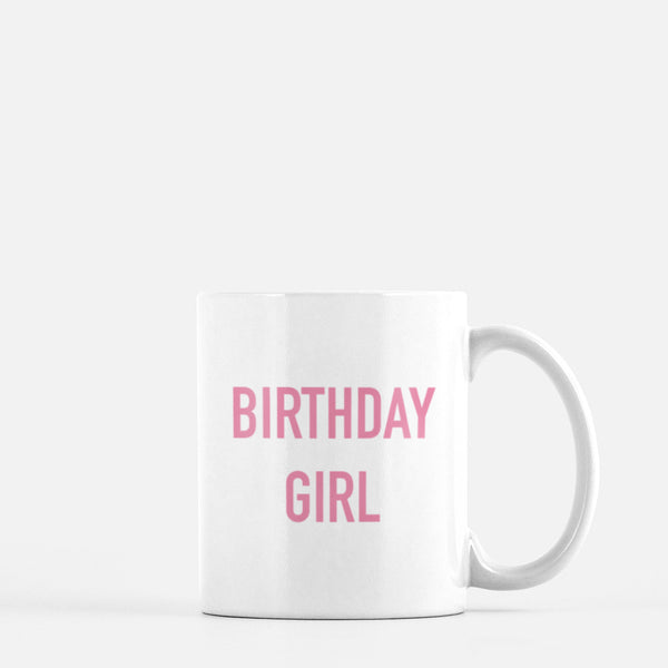 Birthday Girl Mug - Pink