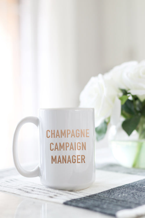Champagne Campaign Manager Mug