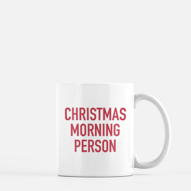 Christmas Morning Person Mug