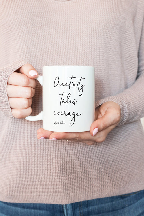 creativity takes courage mug kelly elizabeth designs