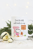 Deck The Halls With Bowls Of Icing Mug