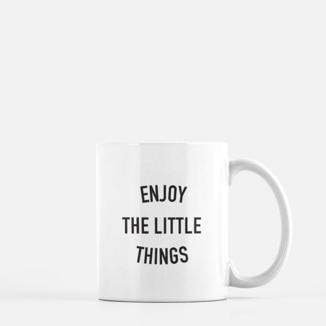 Enjoy The Little Things Mug