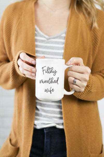 Filthy Mouthed Wife Mug