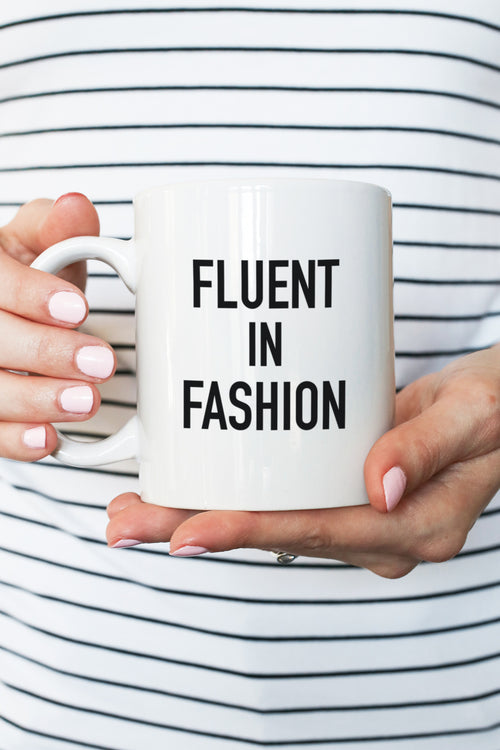 Fluent In Fashion Mug