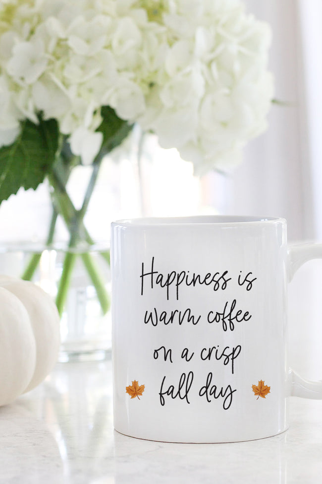 Happiness Is Warm Coffee On A Crisp Fall Day