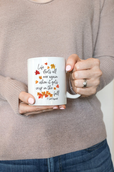 Life Starts All Over Again When The Air Gets Crisp In The Fall Mug