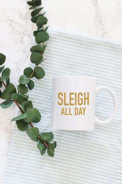 sleigh all day christmas mug kelly elizabeth designs