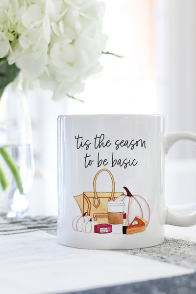 'Tis The Season To Be Basic Mug