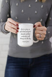 You're A Person Of Great Heart and Great Character Mug