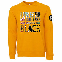 "Load image into Gallery viewer, ""HBCU Pride"" Crewneck Sweatshirt"