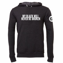 "Load image into Gallery viewer, ""Never Broken"" Hoodie"