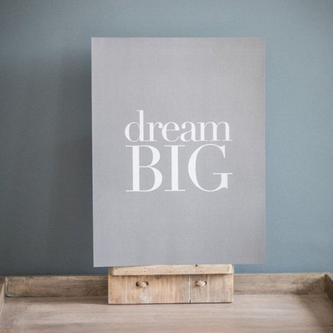 Dream Big Large Print Grey