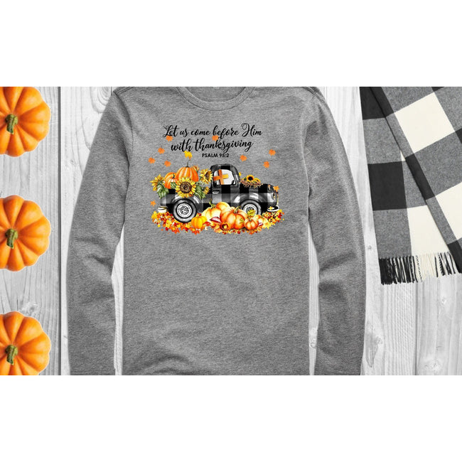 Thanksgiving Long Sleeve Tshirt - aheadofthecurve-gifts