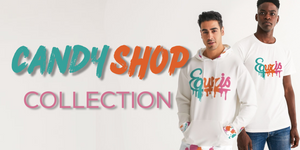 Candy Shop Collection Banner - Equris Clothing- Christian Streetwear