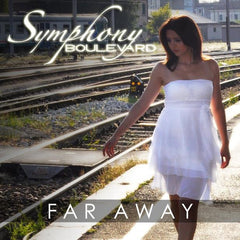 Symphony Boulevard - Far Away