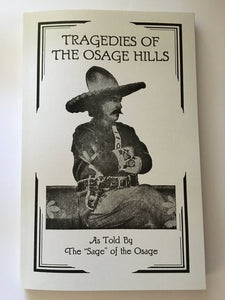 Tragedies of the Osage Hills Book