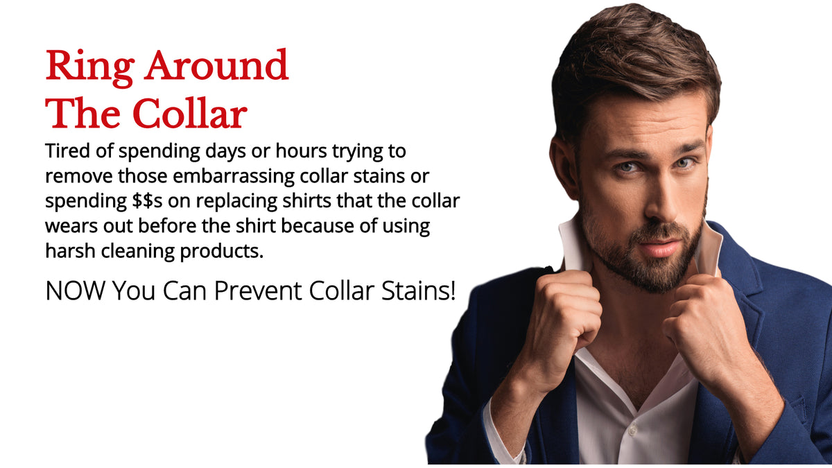 How to prevent ring around the collar stains.