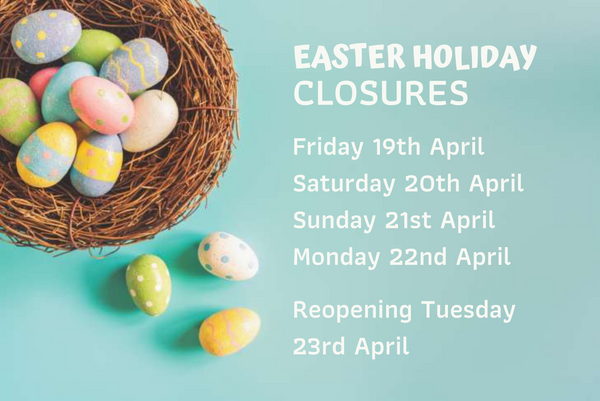 Easter Weekend Closures