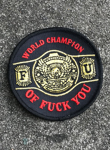 F.U. CHAMP - PATCH