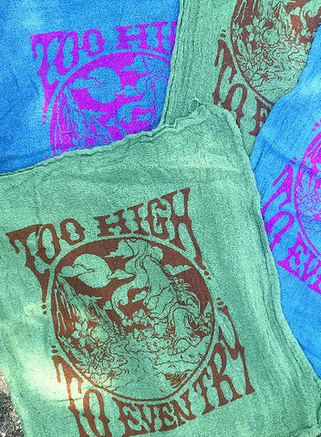 TOO HIGH - SHOP RAGS