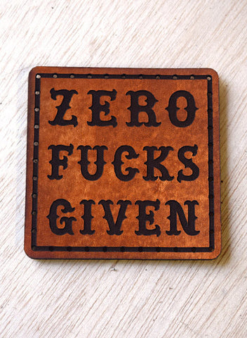 ZERO FUCKS GIVEN - LEATHER PATCH