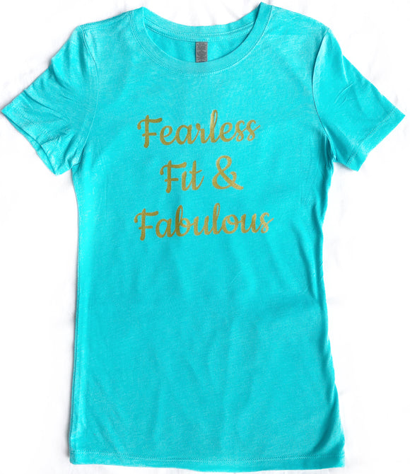 """Fearless Fit & Fabulous"" Tahiti & Gold Tee"
